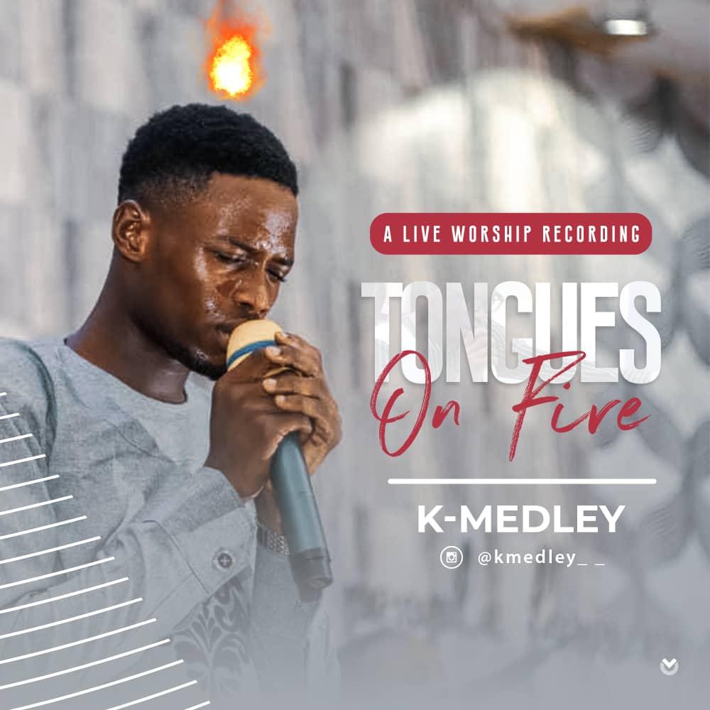 New Music:-Tongues On Fire- K-Medley (@kmedley__ @kk_medley) 1