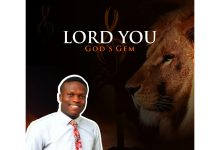 New Music:-''Lord You'' By God's Gem 8