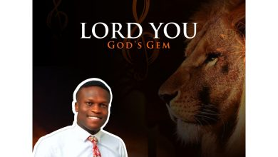 New Music:-''Lord You'' By God's Gem 7