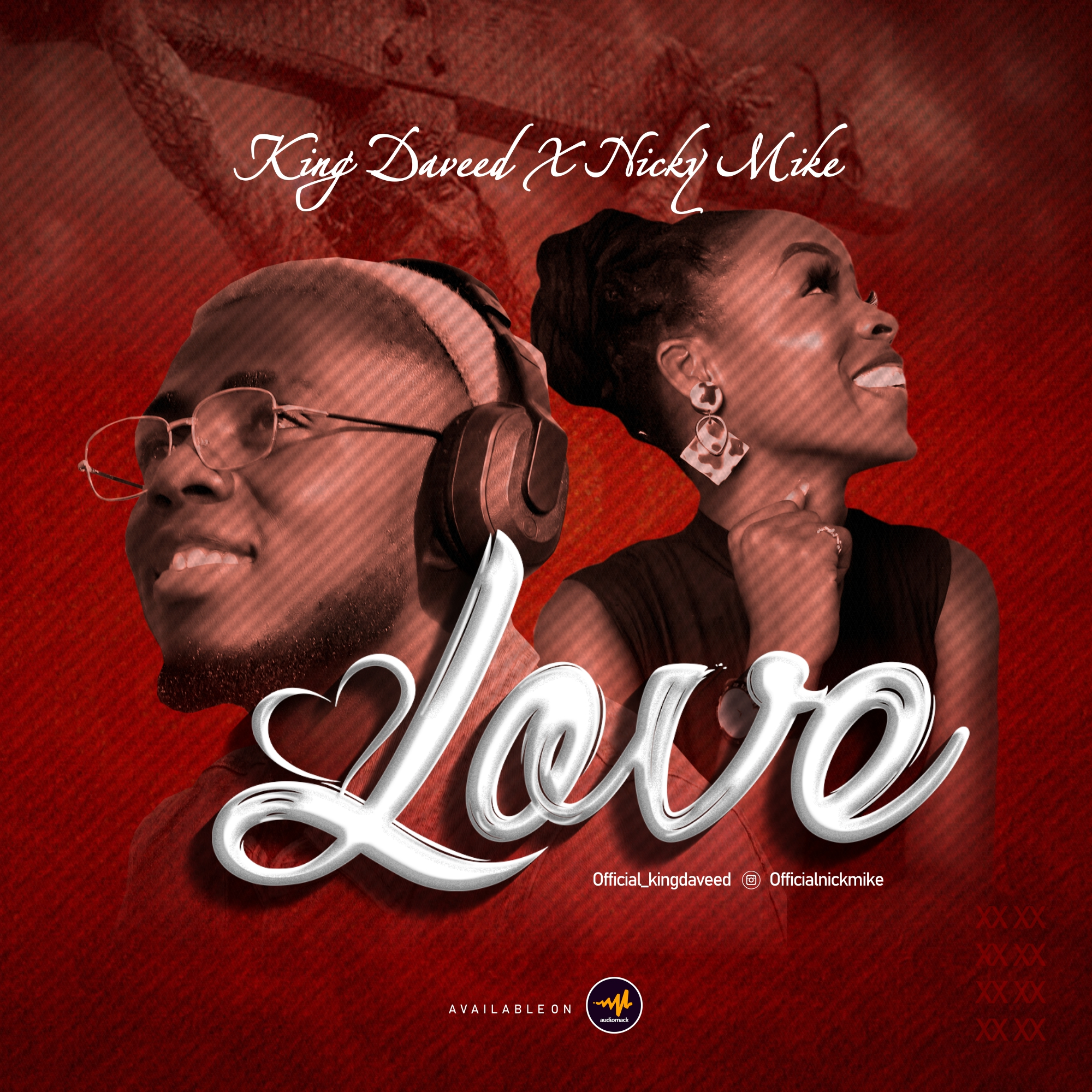 """New Music:-""""Love"""" by King Daveed-Ft. Nicky Mike 