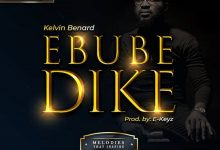 "Music:-""Ebube Dike"" By Kelvin Benard || Trinity Media 7"