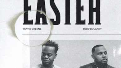 "Lyrics:- ""Easter"" Travis Greene Ft. Todd Dulaney || Trinity Media 4"