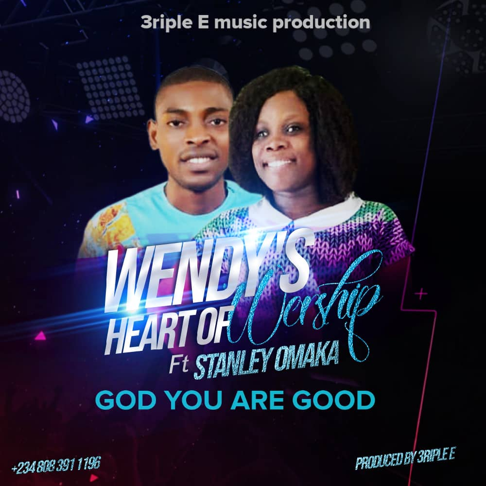 """Music:- """"God You Are Good"""" By Wendy's Heart Of Worship 