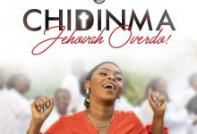 """(Audio + Video) """"Jehovah Overdo"""" By Chidinma(free video download)    Trinity Media 6"""