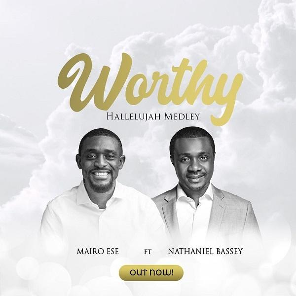 "[Video] ""Worship Hallelujah Medley"" By Mairo Ese Ft. Nathaniel Bassey || Trinity Media 1"